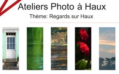 Ateliers photo : regards sur Haux